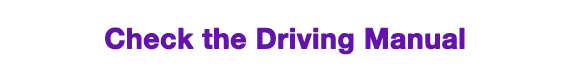 Check the Driving Manual