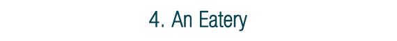 An Eatery